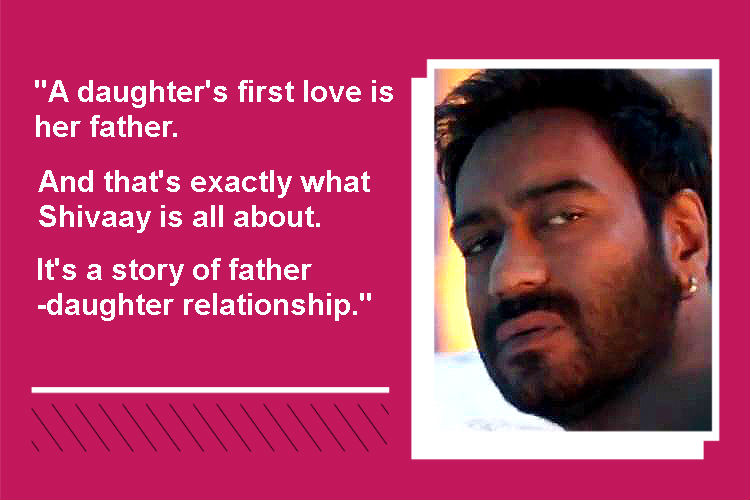 Ajay Devgn Shivaay interview quote 1 InUth template