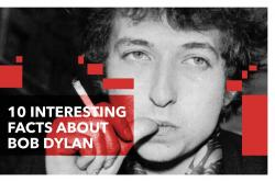10 facts about Nobel Prize winner Bob Dylan