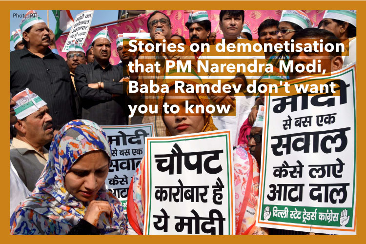 41 Stories on demonetisation that PM Narendra Modi, Baba Ramdev don't want you to know