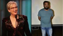 Anurag Kashyap lauds Meryl Streeps' speech, insists Bollywood to start speaking up onpolitics