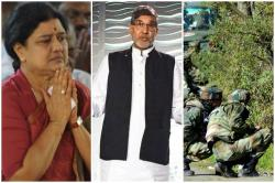 Top stories at 11 am, Feb 12: 2 army jawans, 4 terrorists killed in gunbattle in Kulgam; Sasikala to begin 'new kind of protest'; Replica of Kailash Satyarthi's Nobel Peace Prize recovered