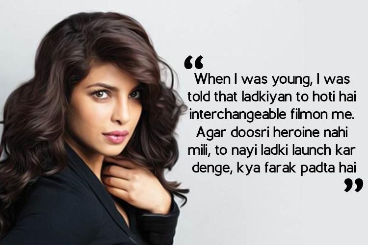Priyanka Chopra, Priyanka quote
