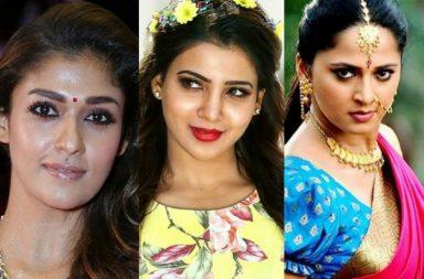 Nayanthara, Samantha Ruth Prabhu and Anushka Shetty.