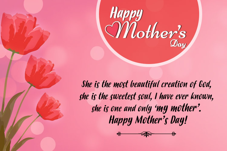 mother the most beautiful creation of god