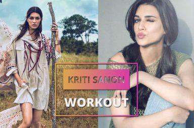 Kriti Sanon's workout regime