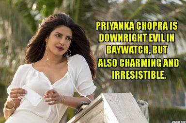 Priyanka Chopra, Baywatch Review