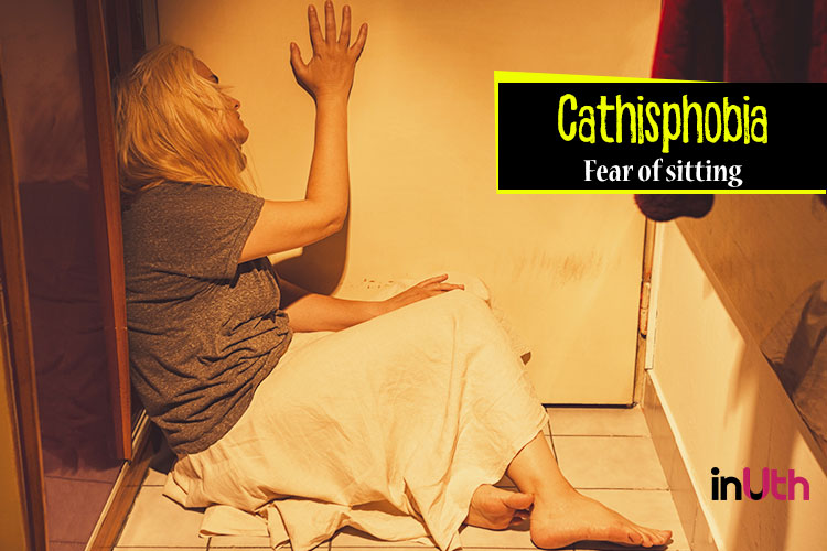 Cathisphobia - Fear of sitting