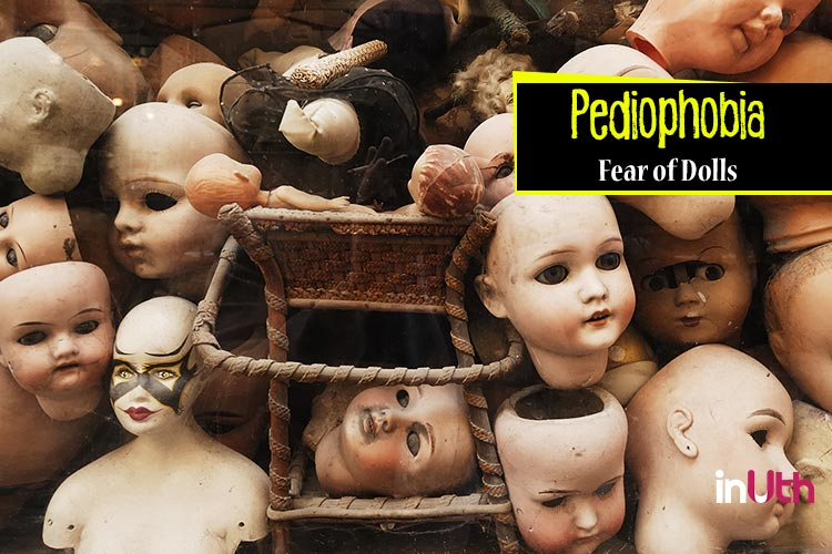 Pediophobia - Fear of dolls