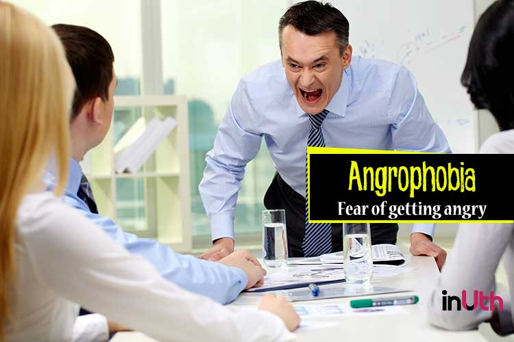 Angrophobia - Fear of anger or getting angry