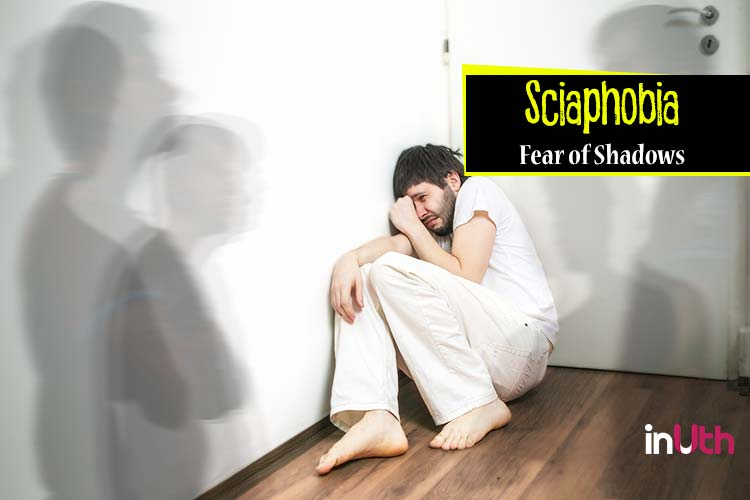 Sciaphobia - Fear of shadows