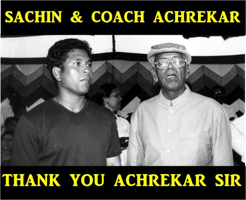 Sachin Tendulkar Ramakant Achrekar