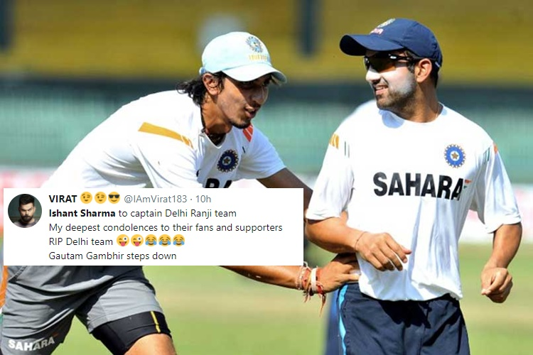 Ishant Sharma replaces Gautam Gambhir as captain of Delhi Ranji team, Twitterati come up with hilarious jokes