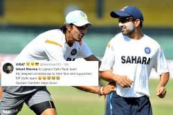 Ishant Sharma replaces Gautam Gambhir as captain of Delhi Ranji team, Twitterati come up with hilarious jokes