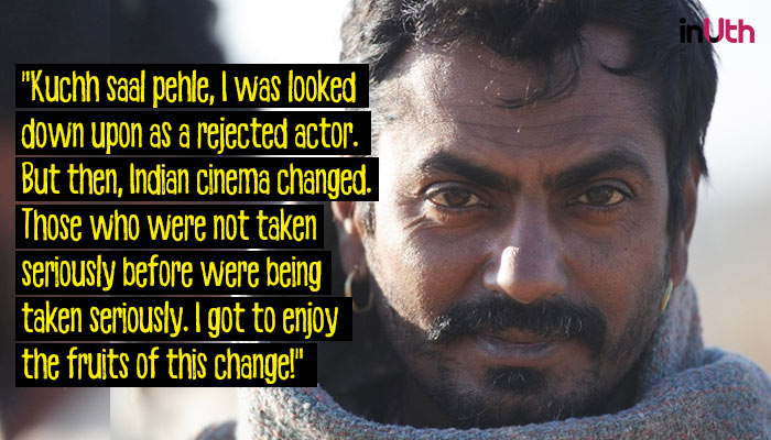 Nawazuddin Siddiqui also spoke about his struggles once, inuth
