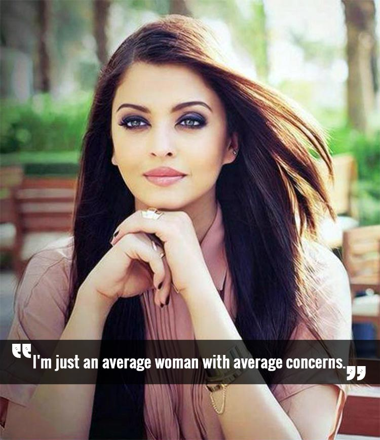 Aishwarya Rai is an average woman in her own eyes
