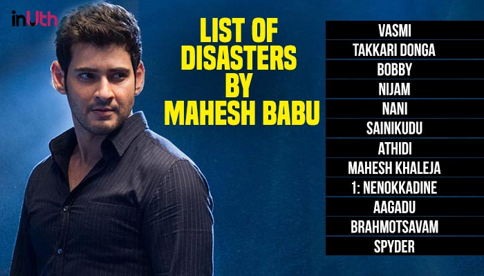 Mahesh Babu Disaster List