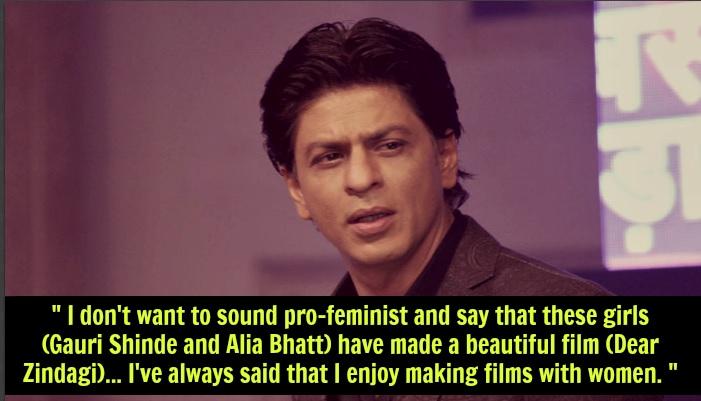 Shah Rukh Khan Feminism