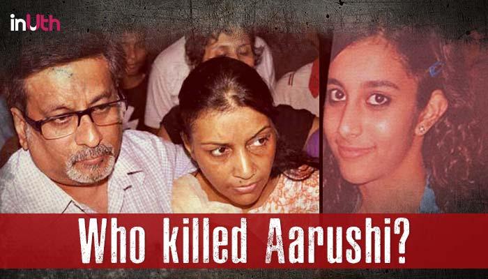 who killed Aarushi Talwar