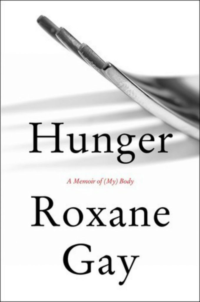 Hunger - By Roxane Gay