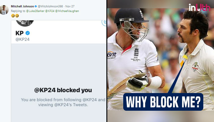 Kevin Pietersen blocks Mitchell Johnson on Twitter after England loses first Ashes Test, here's why!