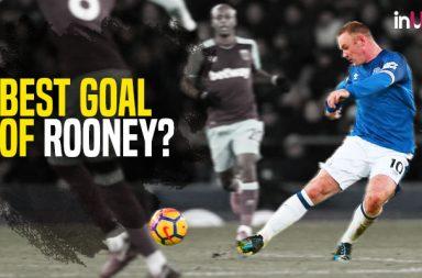 Wayne Rooney, Wayne Rooney hat-trick, Wayne Rooney goal, Wayne Rooney's best goal, Wayne Rooney halfway goal, Everton vs West Ham, EPL 2017 best goals