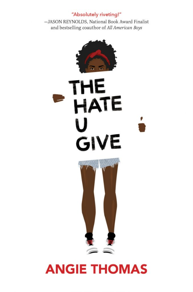 The Hate U Give - By Angie Thomas