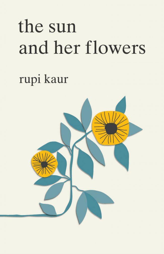 The Sun and Her Flowers - By Rupi Kaur