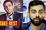 Virender Sehwag suggests Virat Kohli to take rest, give captaincy to RohitSharma