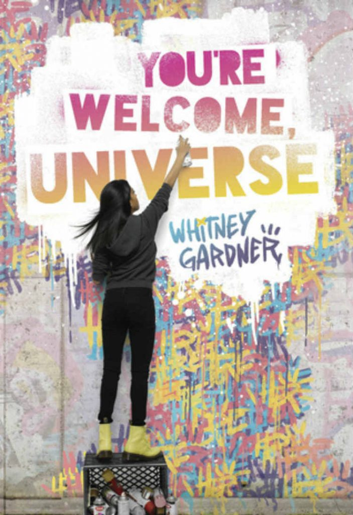 You're Welcome Universe - By Whitney Gardner