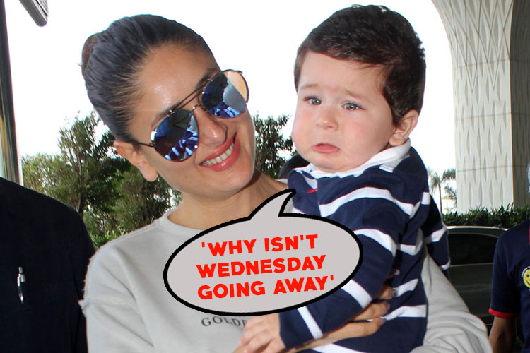 Taimur's 'Why isn't Wednesday going away' face