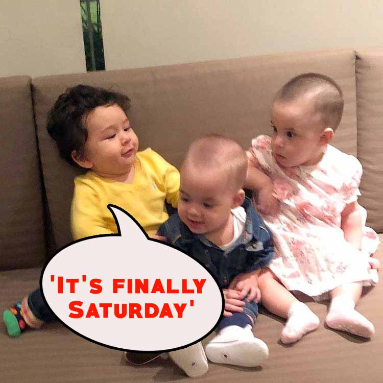 Taimur's 'It's finally Saturday' face