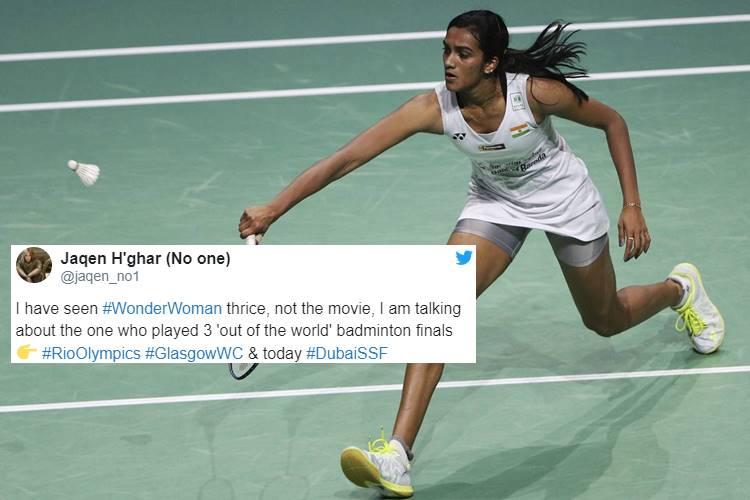 Twitterati laud PV Sindhu for a nerve-wracking game in Dubai BWF Super Seriesfinal