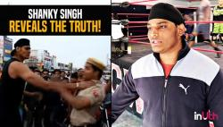 Shanky Singh reveals truth behind giving 'chokeslam' to police constables