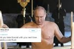Russian President Vladimir Putin goes shirtless. Again. Twitter's got jokes