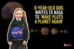 6-year-old girl writes to NASA to 'make Pluto a planetagain'
