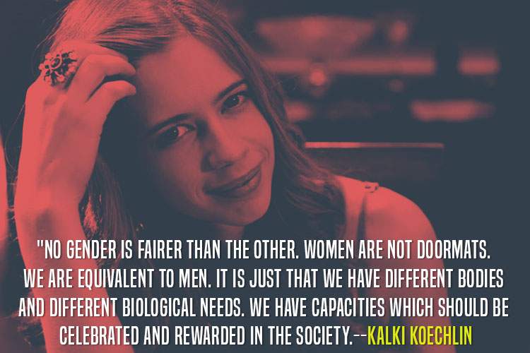 Kalki Koechlin giving a lesson in gender and equality