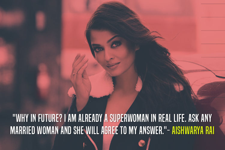 Aishwarya Rai Bachchan sharing how every married woman is a superhero