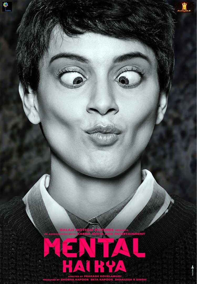Kangana Ranaut's first look from Mental Hai Kya