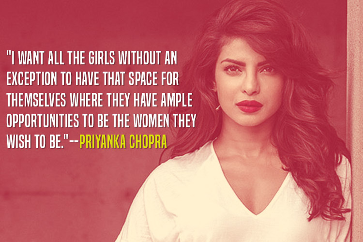 Priyanka Chopra telling girls how to excel in the 'man's world'