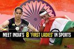 India's 'First Ladies' In Sports: 8 Women Who Went Beyond Barriers To Make Nation Proud!
