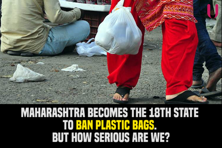 Maharashtra becomes the 18th state to ban plastic bags. But how serious are we?
