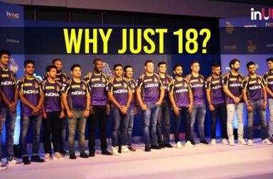 IPL 2018 CSK vs KKR: Why KKR Picked Just 18 Players?