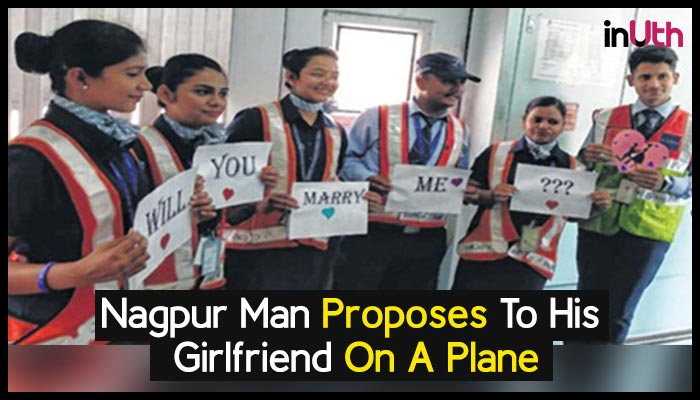 Aww So Cute: Flight Crew Helps Nagpur Man Propose To His Girlfriend On A Plane