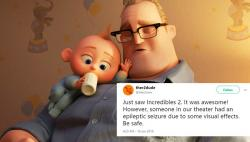 A Scene From 'Incredibles 2' Is Reportedly Triggering Those Suffering From Epilepsy