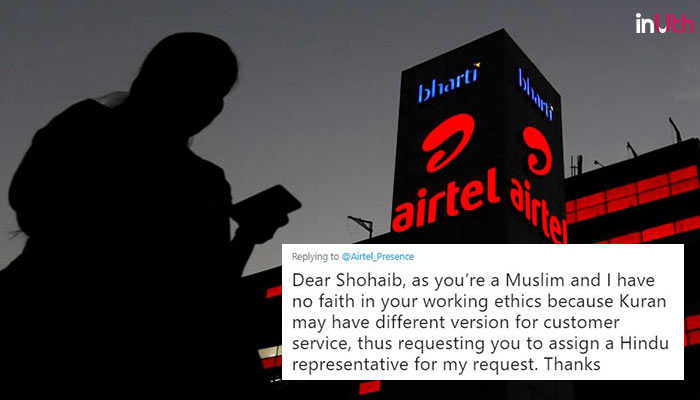 Airtel Customer Says She Doesn't Trust 'Muslim Representative', Company's Response Triggers Outrage