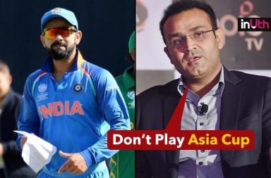 India Should Not Play Asia Cup,' Virender Sehwag
