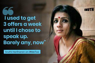 #MeToo, #MeToo Sruthi Hariharan, #MeToo Chinmayi Sripaada, Arjun Sarja, Vairamuthu, Vikas Bahl, Nana Patekar, Sajid Khan