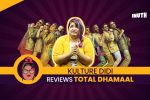 #KultureDidiReviews: Leaving Your Brains At Home Won't Help You Tolerate Total Dhamaal