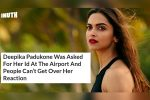 Deepika Padukone Did Something 'Normal' & The Internet Lost Its Mind. Really?!