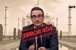 Why Isn't John Oliver's Latest Episode That Criticises PM Modi & CAA Streaming In India?